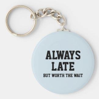 Llavero Siempre tarde pero digno de la espera