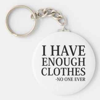 Llavero Tengo bastante ropa