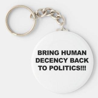 Llavero Traiga la decencia humana detrás