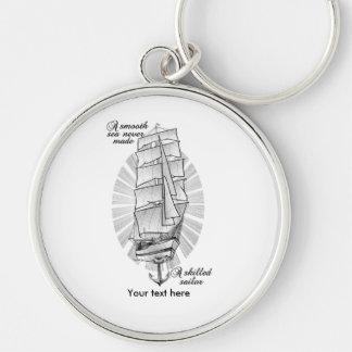 Llavero Un mar liso nunca hizo a un marinero experto