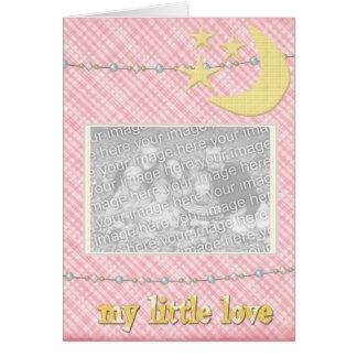 Llegada del bebé - es un chica - mi poco amor felicitacion
