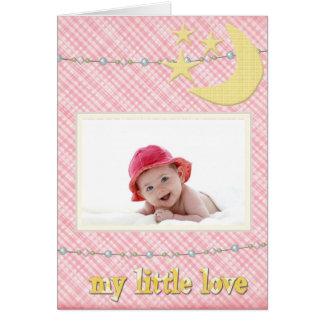 Llegada del bebé - es un chica - mi poco amor tarjeta de felicitación