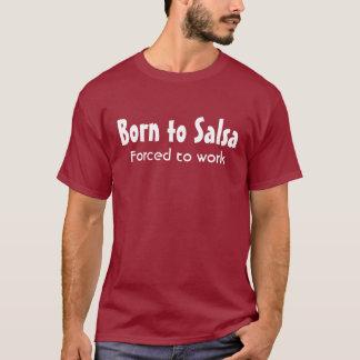 Llevado a la salsa camiseta
