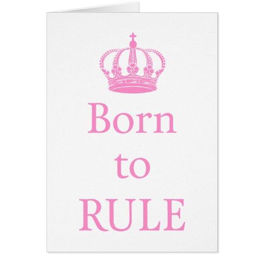 Llevado gobernar, diseño del texto con la corona tarjeta de felicitación