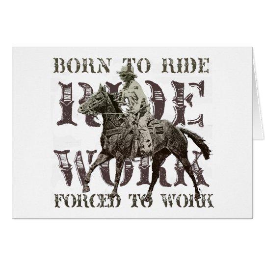 Llevado montar, forzado trabajar tarjeta de felicitación
