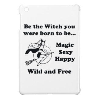 Llevado ser una bruja