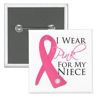 Llevo al cáncer de pecho rosado de la sobrina chapa cuadrada 5 cm
