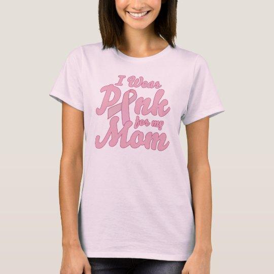 Llevo el rosa para mi mamá camiseta