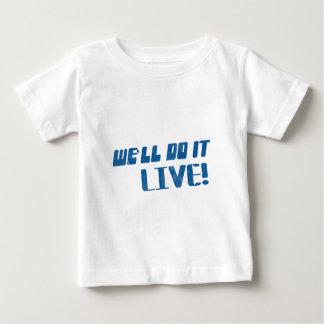 Lo haremos camiseta viva