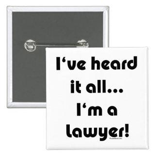 Lo he oído… abogado pins