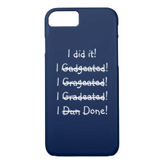 Lo hice caso divertido del iPhone de la graduación Funda iPhone 7