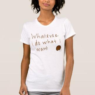 Lo que hago lo que quiero camiseta