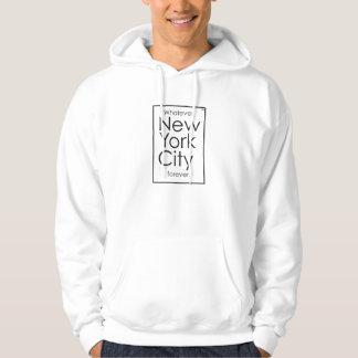 Lo que, New York City para siempre Sudadera