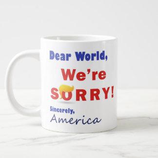 Lo sentimos sobre el triunfo - taza de café