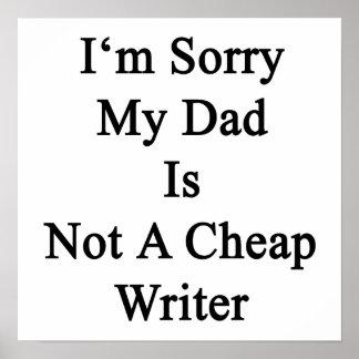 Lo siento que mi papá no es escritor barato impresiones