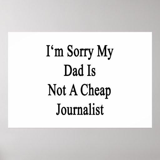 Lo siento que mi papá no es periodista barato impresiones