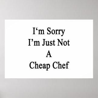 Lo siento que no soy apenas cocinero barato impresiones