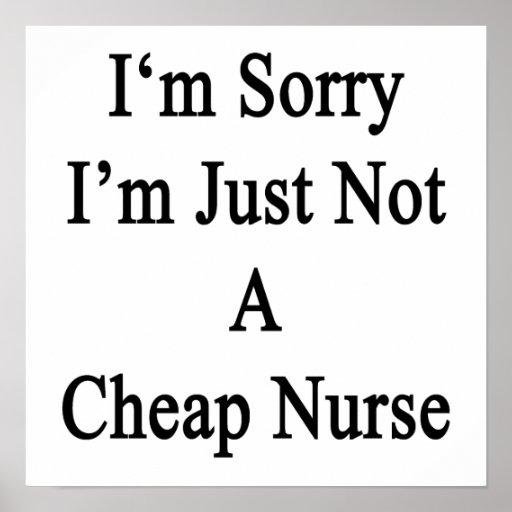Lo siento que no soy apenas enfermera barata posters