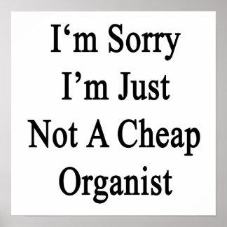 Lo siento que no soy apenas organista barato posters