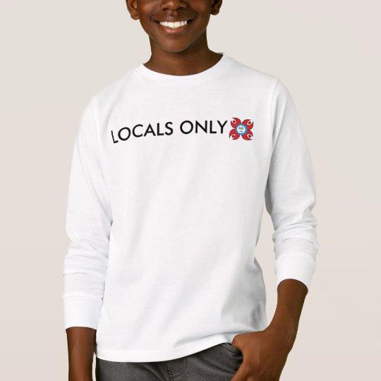 Locals solamente t largo camiseta