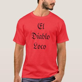Loco del EL Diablo Camiseta