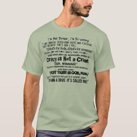 Loco no está un crimen camiseta