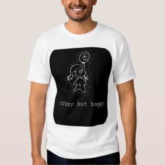 loco pero feliz camisetas