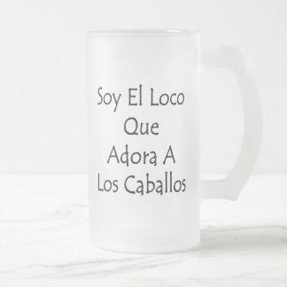 Loco Que Adora del EL de la soja un Los Caballos Taza De Café