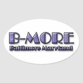 Logotipo de B-MORE Baltimore Maryland Pegatina Ovalada