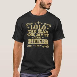 Lolo el hombre el mito la leyenda camiseta