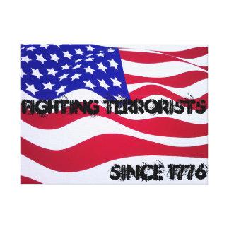 Lona de los terroristas que lucha desde 1776 impresión en lienzo