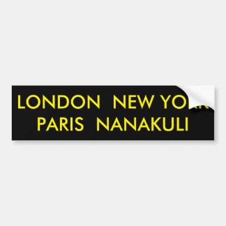 LONDRES NUEVA YORK PARÍS NANAKULI PEGATINA PARA COCHE