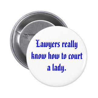Los abogados conocen realmente cómo a la corte a u chapa redonda 5 cm