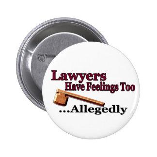 Los abogados tienen sensaciones también… alegado chapa redonda 5 cm