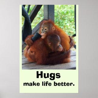 Los abrazos hacen vida mejor póster