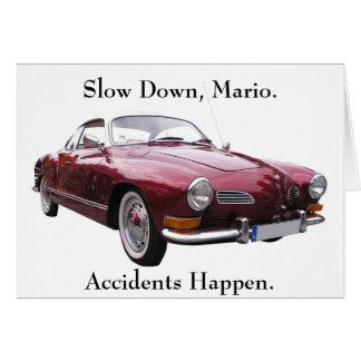 Los accidentes de Mario del retraso suceden Tarjeta De Felicitación
