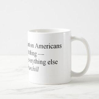 Los americanos hacen la cosa correcta taza de café