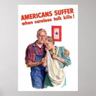Los americanos sufren cuando las matanzas descuida póster