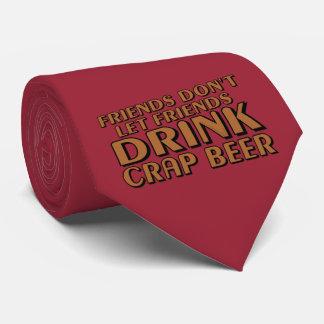 Los amigos no dejan a amigos…. corbata personalizada
