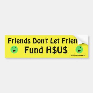 Los amigos no dejan el fondo H$US de los amigos Pegatina Para Coche