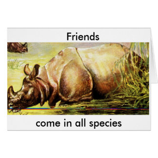 Los amigos vienen en toda la especie tarjeta de felicitación
