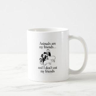 Los animales son mis amigos. .and que yo no como a taza