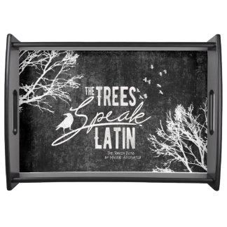 Los árboles hablan la bandeja latina