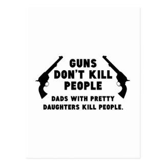 Los armas no matan a gente. Papás con las hijas bo Postal