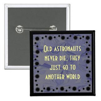 los astronautas nunca mueren humor pin
