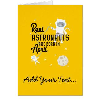 Los astronautas son en abril Zg6v6 nacidos Tarjeta De Felicitación