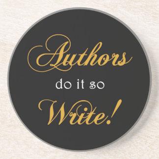 ¡Los autores lo hacen así que escriba! Posavasos De Arenisca