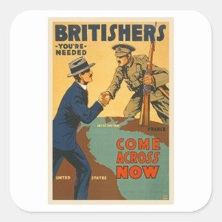 Los británicos ahora parecen propaganda de WWI Pegatina Cuadrada