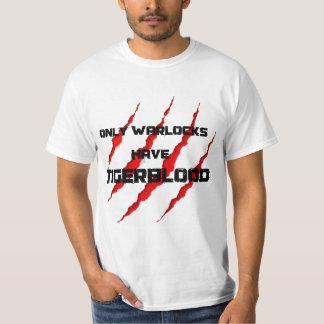 Los brujos tienen Tigerblood Camisetas