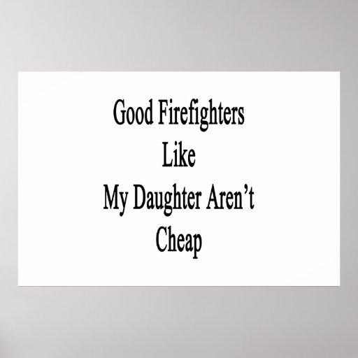Los buenos bomberos como mi hija no son baratos posters
